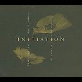 Erica Lindsay/Sumi Tonooka: Initiation [Digipak]