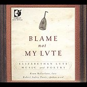 Blame Not My Lute: Elizabethan