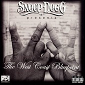 Snoop Dogg: Snoop Dogg Presents: The West Coast Blueprint [PA]