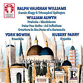 Vaughan Williams: Heroic Elegy & Triumphal Epilogue; Alwyn: Prelude - Blackdown; Etc.