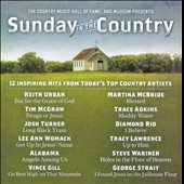 Various Artists: The Country Music Hall of Famer and Museum Presents Sunday In the Country