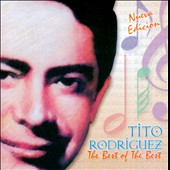 Tito Rodriguez: Best of the Best [Disco Hit]