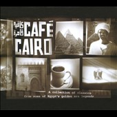 Various Artists: Egypt - Cafe Cairo