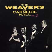 The Weavers (Group): The Weavers at Carnegie Hall, Vol. 2