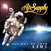 Air Supply: All Out of Love: Live [2 CD]