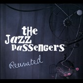 Jazz Passengers: Reunited [Digipak] *