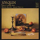 Josquin / Nicholas Routley, Sydney Chamber Choir
