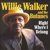 Willie Walker: Right Where I Belong
