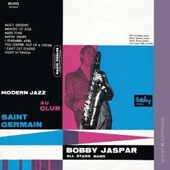 Bobby Jaspar All Stars Band/Bobby Jaspar: Jazz in Paris: Modern Jazz au Club Saint Germain
