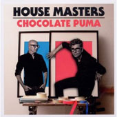 Chocolate Puma: House Masters: Chocolate Puma