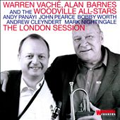 The Warren Vache & Alan Barnes Sextet/Alan Barnes/Warren Vaché: The  London Session