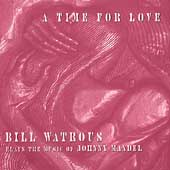 Bill Watrous: Time for Love