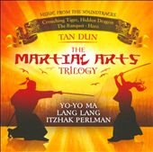 Yo-Yo Ma/Lang Lang (Piano)/Itzhak Perlman/Tan Dun: The Martial Arts Trilogy