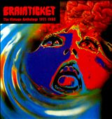 Brainticket: The  Vintage Anthology 1971-1980 [Box]