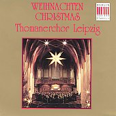 Weihnachten mit dem Thomanerchor Leipzig