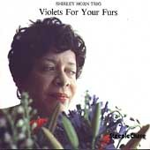 Shirley Horn: Violets for Your Furs