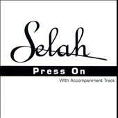 Selah: Press On [Single]