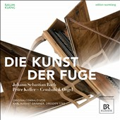 Bach: Art of the Fugue / Peter Kofler, harpsichord and organ