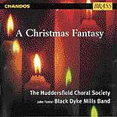 A Christmas Fantasy / Huddersfield Choral Society, et al