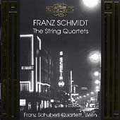 Schmidt: The String Quartets / Franz Schubert Quartett Wien