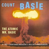 Count Basie: The Atomic Mr. Basie [6/4]