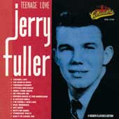 Jerry Fuller: Teenage Love *