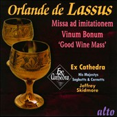 Orlando de Lassus: Missa ad initationem; Missa Vinum Bonum; Motets / Ex Cathedra, Jeffrey Skidmore
