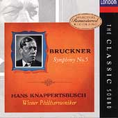 The Classic Sound - Bruckner: Symphony no 5 / Knappertsbusch