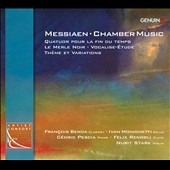 Messiaen: Chamber Music - Quaturo Pour la Fin du Temps; Le Merle Noir; Vocalise Etude; Theme et Variations / Francois Benda, clarinet; Ivan Monighetti, cello; Cedric Pescia, piano; Felix Renggli, flute, Nutrit Stark, violin