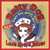 Salty Dog: Lose These Blues