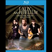 Lady Antebellum: Own the Night World Tour [Blu-Ray]