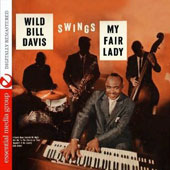 Wild Bill Davis: Swings Hit Songs from My Fair Lady