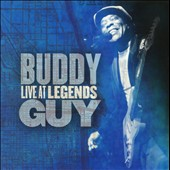 Buddy Guy: Live at Legends