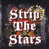 Strip the Stars: Strip the Stars