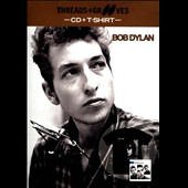 Bob Dylan: Playlist: The Very Best of Bob Dylan [Threads and Grooves]