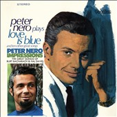 Peter Nero: Love is Blue/Impressions