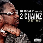 2 Chainz: Da Bottom 37 [PA]