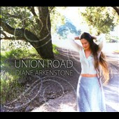 Diane Arkenstone: Union Road [Digipak]
