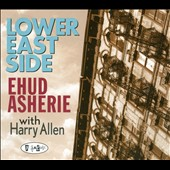 Ehud Asherie: Lower East Side [Digipak]