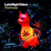 Röyksopp: Late Night Tales: Röyksopp *