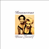 Bananarama: Please Yourself [Bonus DVD] [Digipak]