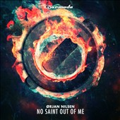 Orjan Nilsen: No Saint Out of Me