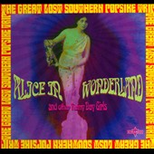 Various Artists: Alice In Wonderland & Other Rainy Day Girls: The Great Lost Southern Popsike Trip [Digipak]