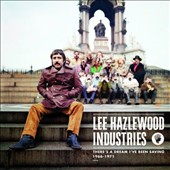 Lee Hazlewood: There's a Dream I've Been Saving 1966-1971 [Deluxe Edition]