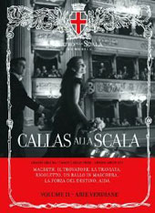 Maria Callas alla Scala, Vol. 2 - Arias from Macbeth, Il Trovatore, La Traviata, Rigoletto, Un Ballo, La Forza del Destino [Includes Book]