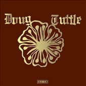 Doug Tuttle: Doug Tuttle [Slipcase]