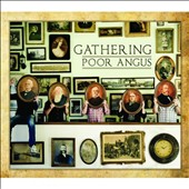 Poor Angus: Gathering [Digipak]