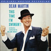 Dean Martin: This Time I'm Swingin'!
