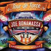 Joe Bonamassa: Tour De Force: Live in London - Hammersmith Apollo [Video]