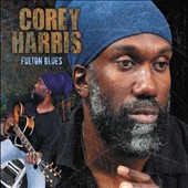 Corey Harris: Fulton Blues [Deluxe Edition] [Digipak] *